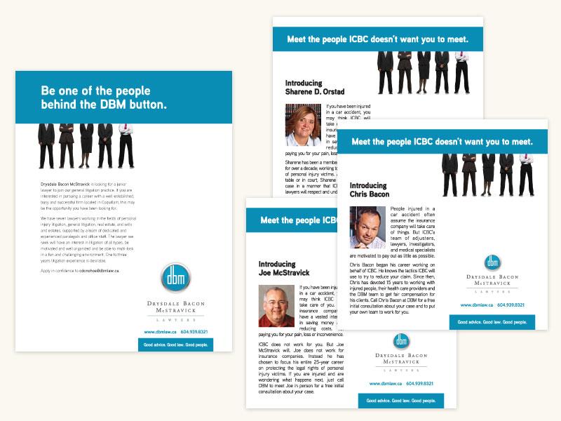 Drysdale Bacon McStravick LLP Print Ad Campaign*
